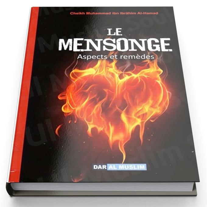 Le Mensonge - Aspects et Remèdes - Edition Dar Al Muslim
