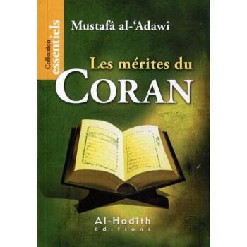 Les Mérites du Coran - Edition Al Hadith