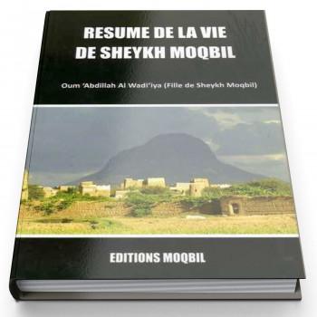 Résumé De La Vie De Sheikh Moqbil - Edition Moqbil