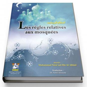Les Règles Relatives aux Mosquées - Edition Gheras