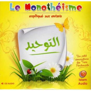 Le Monothéisme Expliqué Aux Enfants - Islam Audio