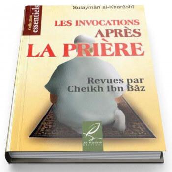 Les Invocations Après La Prière- Revues par Sheikh Ibn Bâz (qu'Allah lui fasse miséricorde) - Edition Al Hadith