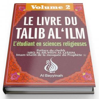Le Livre Du Talib Al 'Ilm Vol. 2 - Edition AL Bayyinah