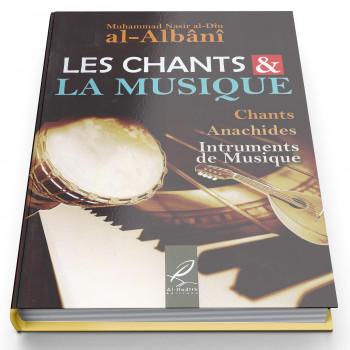Les Chants & La Musique - Edition Al Hadith