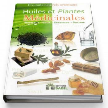 Huiles et Plantes Médicinales - Edition Sabil