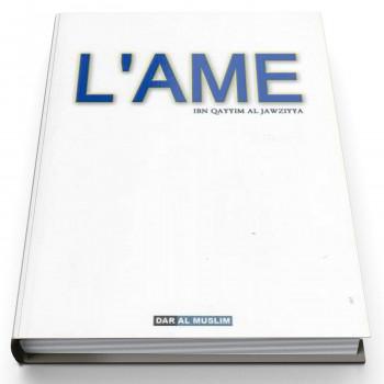 L'Ame - Edition Dar Al Muslim