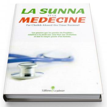 La Sunna et La Médecine - Edition Le Palmier