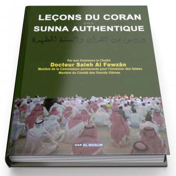 Les Leçons Du Coran Et De La Sunna Authentique - Edition Dar Al Muslim