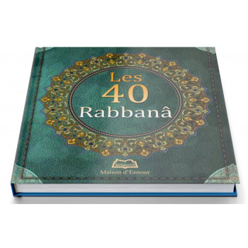Les 40 Rabbanâ - Format de Poche 8 x 10 cm - Edition Ennour
