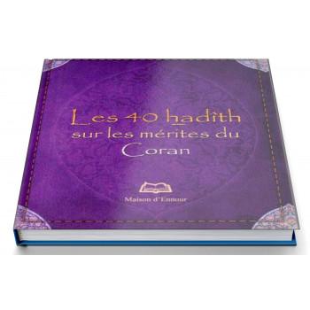 Les 40 Hadiths sur les Mérites du Coran - Format de Poche 8 x 10 cm - Edition Ennour