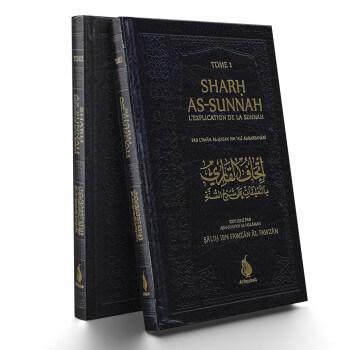 Sharh As-Sunnah - 2 vol - Imam Al Barbahari - Expliqué par Cheikh Fawzan - Edition AL Bayyinah