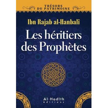 Les Héritiers des Prophètes - Edition Al Hadith