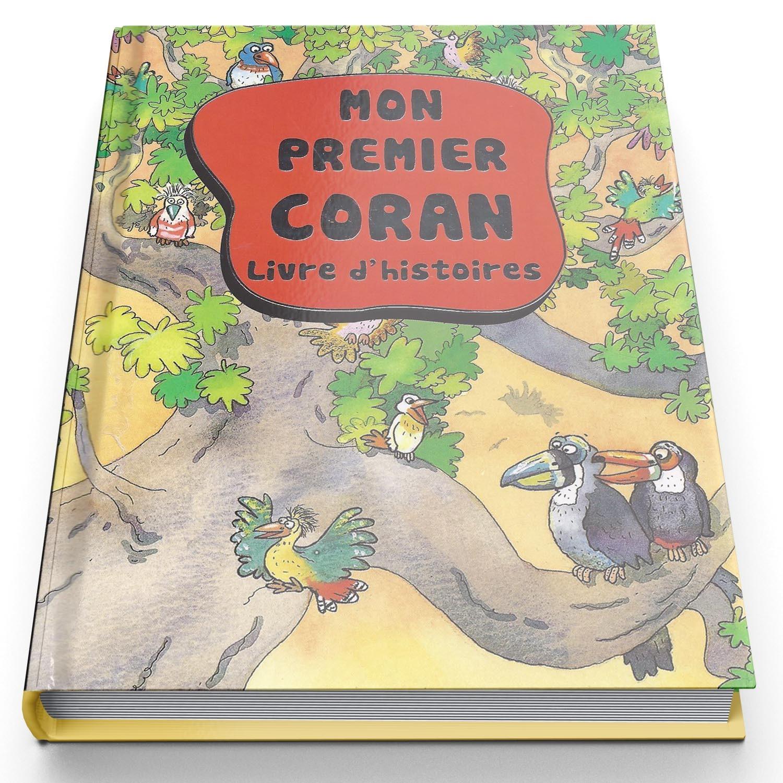 Mon Premier Coran livre d histoires Edition Orientica