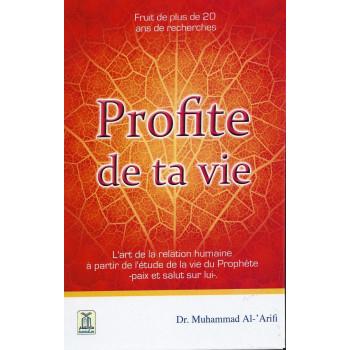 Profite de ta Vie - Edition Daroussalam