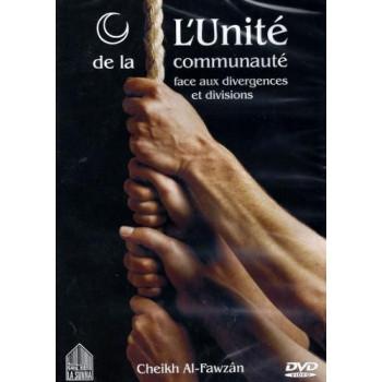DVD - L'Unicité de la communauté face aux divergences et divisions
