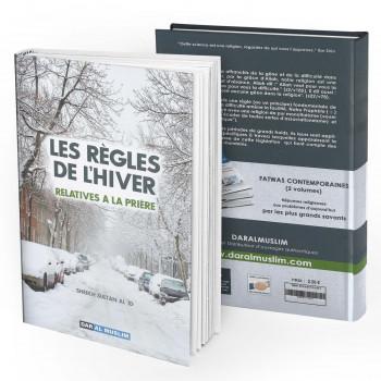 Les Règles de l'Hiver Relatives à la Prière - Sheikh Sultan Al'Id- Edition Dar Al Muslim