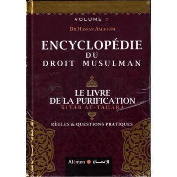 Encyclopédie Du Droit Musulman en 2 vol. - Edition Al Imen