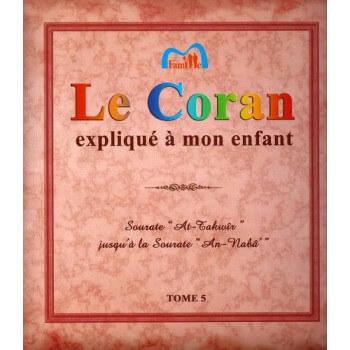 Le Coran expliqué à mon enfants Tome 5 - Edition Pixel Graf