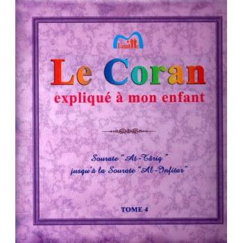 Le Coran expliqué à mon enfants Tome 4 - Edition Pixel Graf