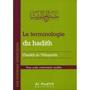 La Terminologie Du Hadith par Cheikh Uthaymin - Edition AL Hadith