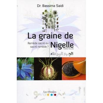 La Graine De Nigelle - Edition Les 4 Sources