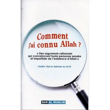 Comment J'ai Connu ALLAH ? - Edition Dar Al Muslim