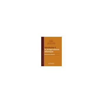 Introduction à la Jurisprudence Islamique - Edition Al Hadith