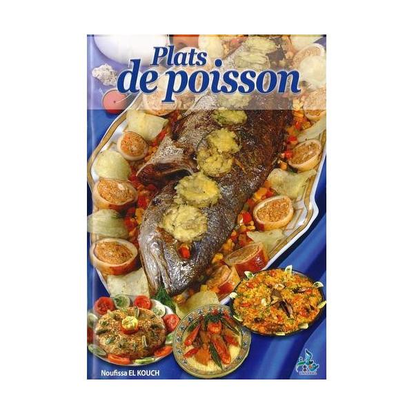livre recettes plats de poisson recette cuisine edition universelle al hidayah. Black Bedroom Furniture Sets. Home Design Ideas