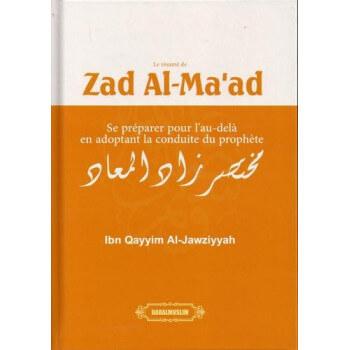 Le Résumé de Zad Al Ma'ad - Ibn Qayyim Al Jawziyyah - Edition Dar Al Muslim