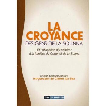 La Croyance des Gens de La Sounna - Edition Dar Al Muslim