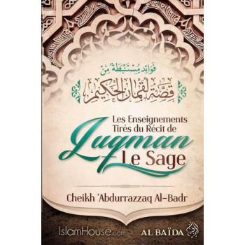 """Les Enseignements Du Récit De """"Luqman"""" Le Sage - EDition Al Baida"""