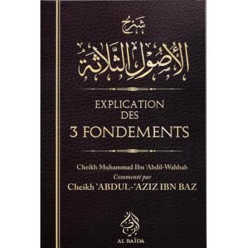 Explication Des 3 Fondemants - Cheik Ibn Baz - Edition Al Baida