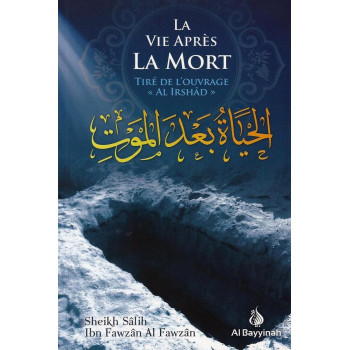 La Vie Après La Mort - Cheikh Fawzan - Edition Al Bayyinah
