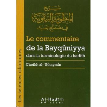 Le Commentaire de La Bayqûniyya Dans La Terminologie Du Hadith - Edition Al Hadith