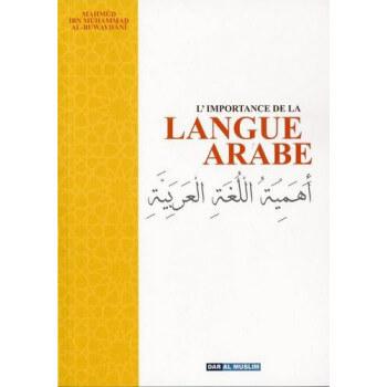 L'Importance De La Langue Arabe - Edition Dar Al Muslim