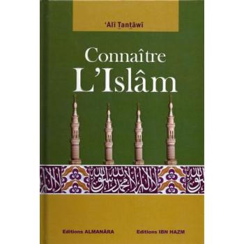 Connaître L'Islam - Edition Ibn Hazm
