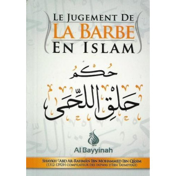 Le Jugement de la Barbe en Islam - Edition Al Bayyinah