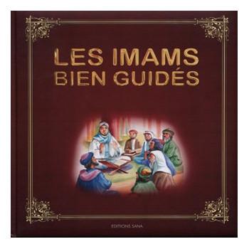 Les Imams Bien Guidés - Edition Sana