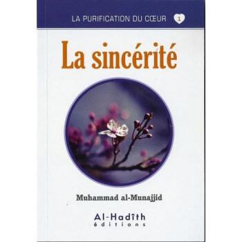 La Sincérité - Edition Al Hadith