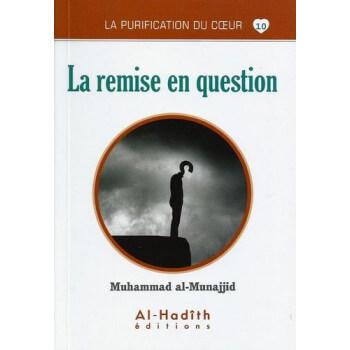 La Remise en Question - Edition Al hadîth