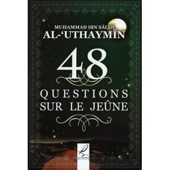 48 Questions Sur Le Jeûne - Edition Al hadîth