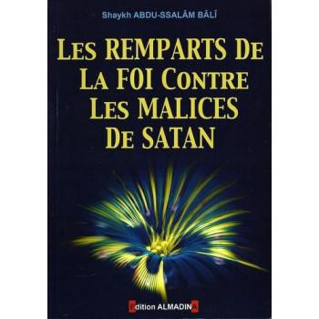 Les Remparts De La Foi Contre Les Malices De Satan - Edition Al Madina