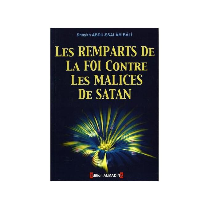 Les Remparts De La Foi Contre Les Malices De Satan Edition Al Madina