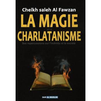 La Magie et Le Charlatanisme - Edition Dar Al Muslim