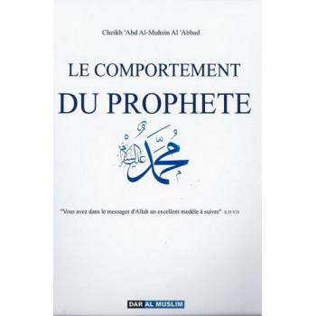 Le Comportement Du Prophète - Edition Dar Al Muslim