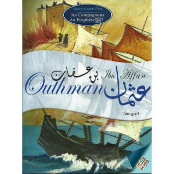 L'Histoire de Outhman Ibn Affan - Edition Darasahaba