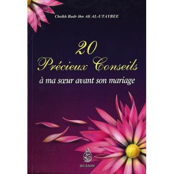 20 Précieux Conseils A Ma Soeur Avant Son Mariage - Edition Ibn Badis