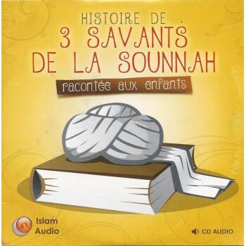 CD Histoire de 3 Savants de la Sunna - Edition Islam Audio