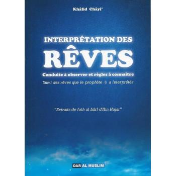 Interprétation Des Rêves - Edition Dar Al Muslim