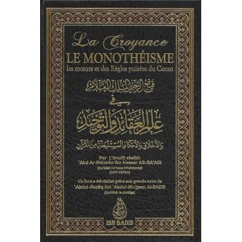 La Croyance, Le Monothéisme - Edition Ibn Badis - 2866